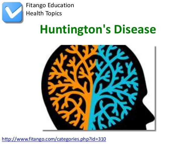 "huntingtons disease profile Researchers believe this and similar studies are essential to better understanding the brain's ""anatomical and functional"" profile in the earliest stages of huntington's disease print this page."