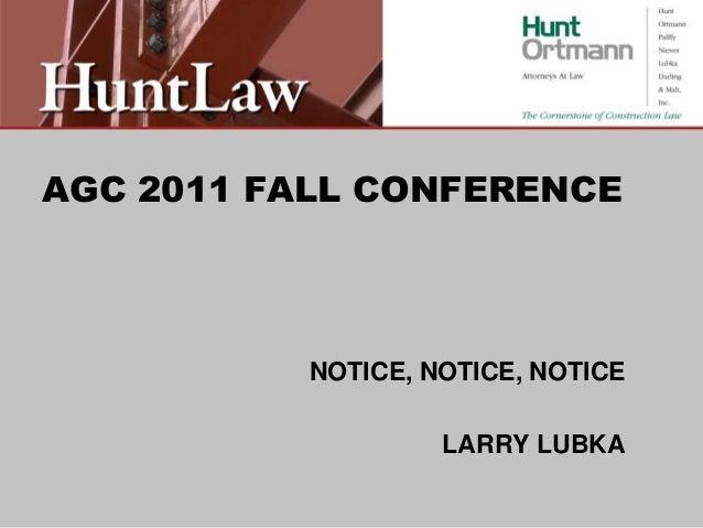 AGC 2011 FALL CONFERENCE NOTICE, NOTICE, NOTICE LARRY LUBKA