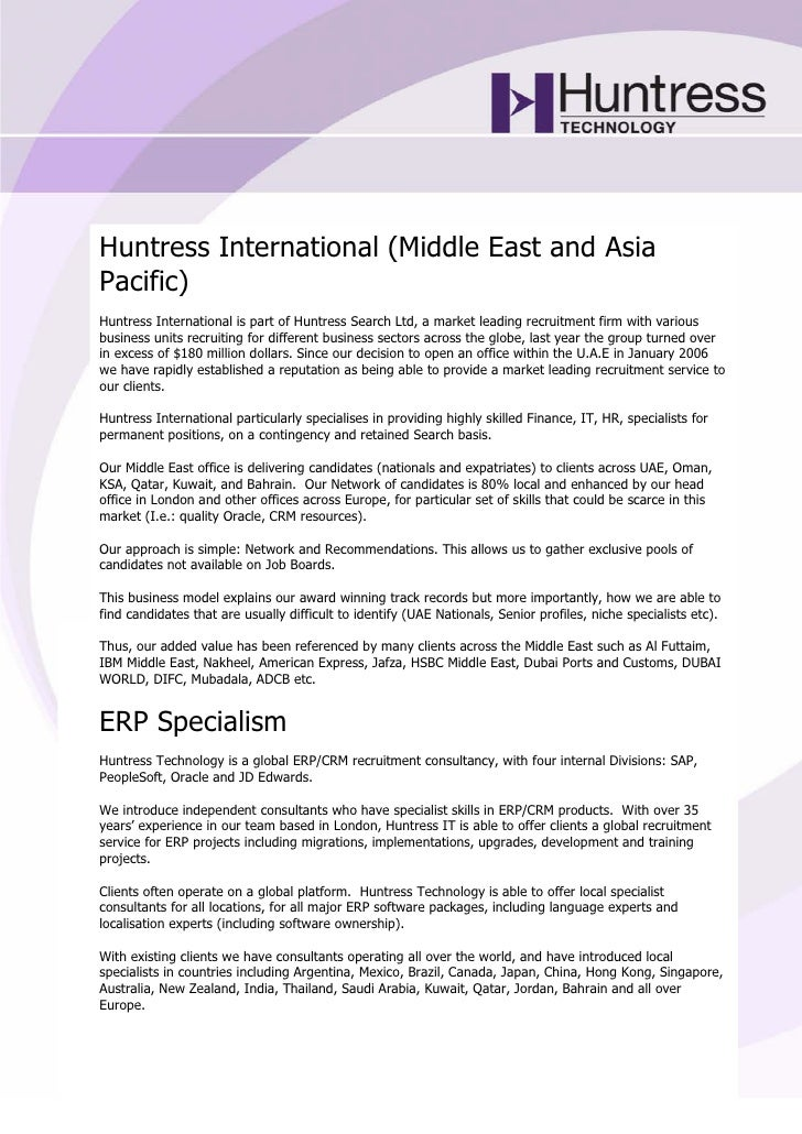 Huntress International (Middle East and Asia Pacific) Huntress International is part of Huntress Search Ltd, a market lead...