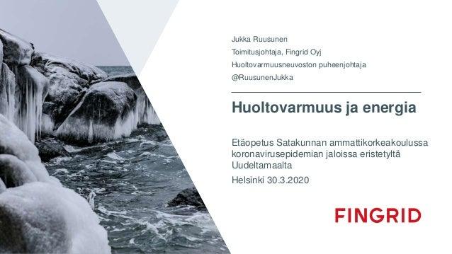 Huoltovarmuus ja energia Etäopetus Satakunnan ammattikorkeakoulussa koronavirusepidemian jaloissa eristetyltä Uudeltamaalt...