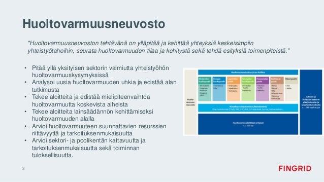Huoltovarmuusneuvosto • Pitää yllä yksityisen sektorin valmiutta yhteistyöhön huoltovarmuuskysymyksissä • Analysoi uusia h...
