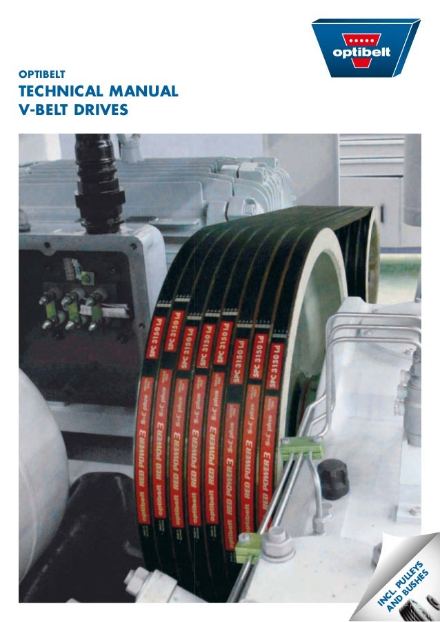 OPTiBelT  Technical Manual  V-BelT DriVes  incl. PulleYs  anD Bushes