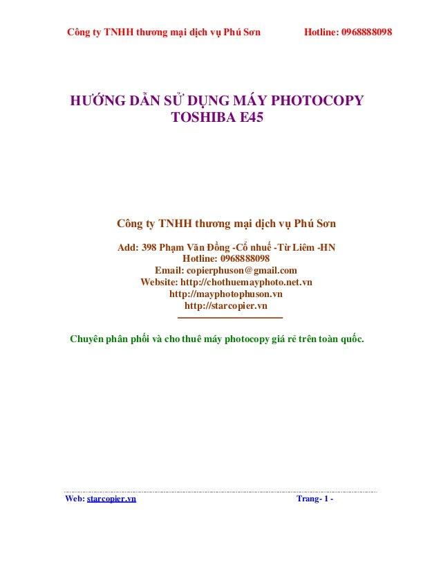 Công ty TNHH thương mại dịch vụ Phú Sơn Hotline: 0968888098 HƯỚNG DẪN SỬ DỤNG MÁY PHOTOCOPY TOSHIBA E45 Công ty TNHH thươn...