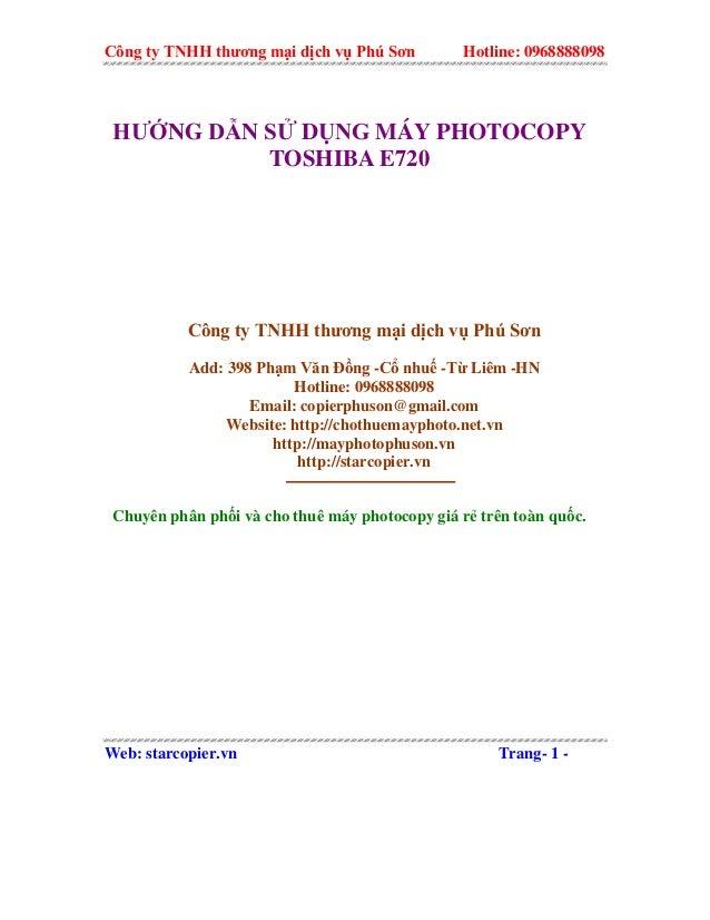 Công ty TNHH thương mại dịch vụ Phú Sơn Hotline: 0968888098 HƯỚNG DẪN SỬ DỤNG MÁY PHOTOCOPY TOSHIBA E720 Công ty TNHH thươ...