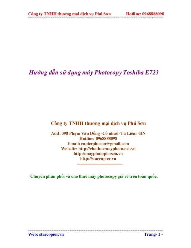 Công ty TNHH thương mại dịch vụ Phú Sơn Hotline: 0968888098 Hướng dẫn sử dụng máy Photocopy Toshiba E723 Công ty TNHH thươ...