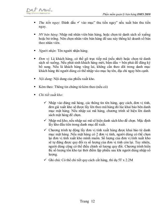 """Phần mềm quản lý bán hàng DMS 2010 Trang 12  Thu tiền ngay: Đánh dấu  vào mục"""" thu tiền ngay"""" nếu xuất bán thu tiền ngay..."""