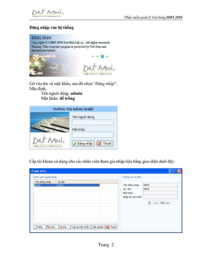 """Phần mềm quản lý bán hàng DMS 2010 Trang 2 Đăng nhập vào hệ thống Gõ vào tên và mật khẩu, sau đó chọn """"Đăng nhập"""". Mặc địn..."""