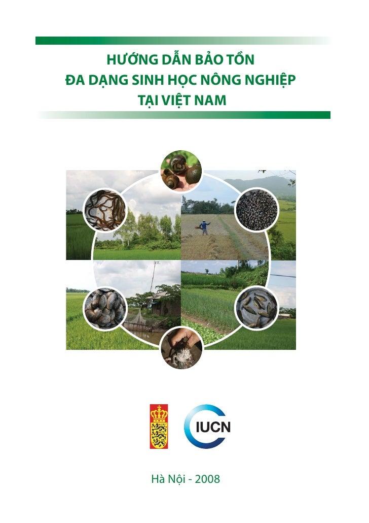 HƯỚNG DẪN BẢO TỒN ĐA DẠNG SINH HỌC NÔNG NGHIỆP          TẠI VIỆT NAM               Hà Nội - 2008