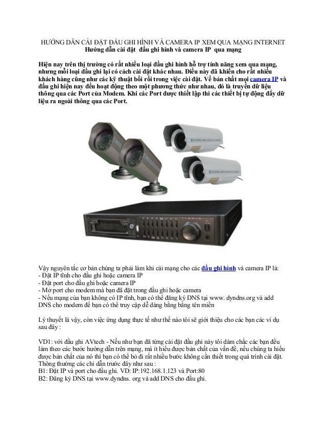 HƯỚNG DẪN CÀI ĐẶT ĐẦU GHI HÌNH VÀ CAMERA IP XEM QUA MẠNG INTERNET           Hướng dẫn cài đặt đầu ghi hình và camera IP qu...