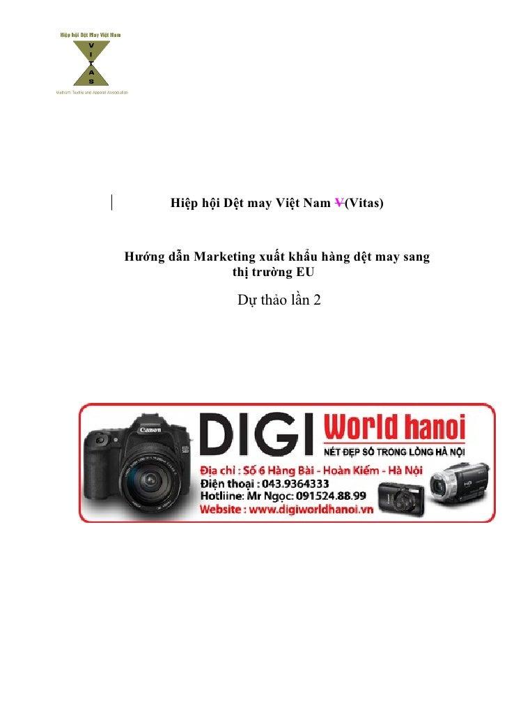 Hiệp hội Dệt may Việt Nam V(Vitas)   Hướng dẫn Marketing xuất khẩu hàng dệt may sang                thị trường EU         ...