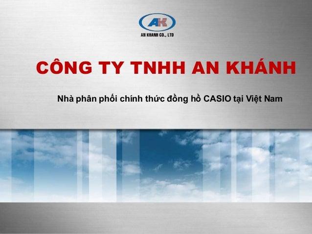 CÔNG TY TNHH AN KHÁNH Nhà phân phối chính thức đồng hồ CASIO tại Việt Nam