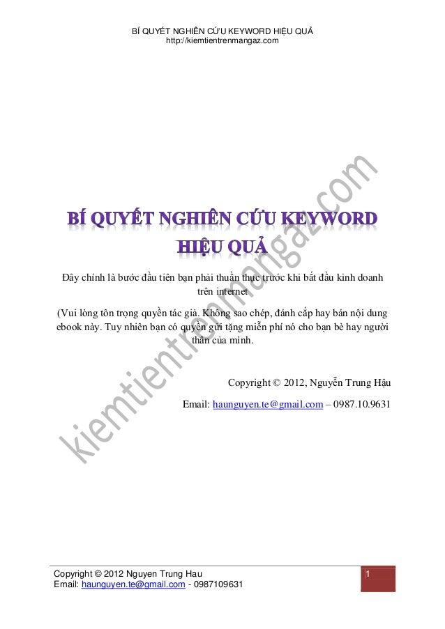 BÍ QUYẾT NGHIÊN CỨU KEYWORD HIỆU QUẢ http://kiemtientrenmangaz.com  Đây chính là bước đầu tiên bạn phải thuần thục trước k...