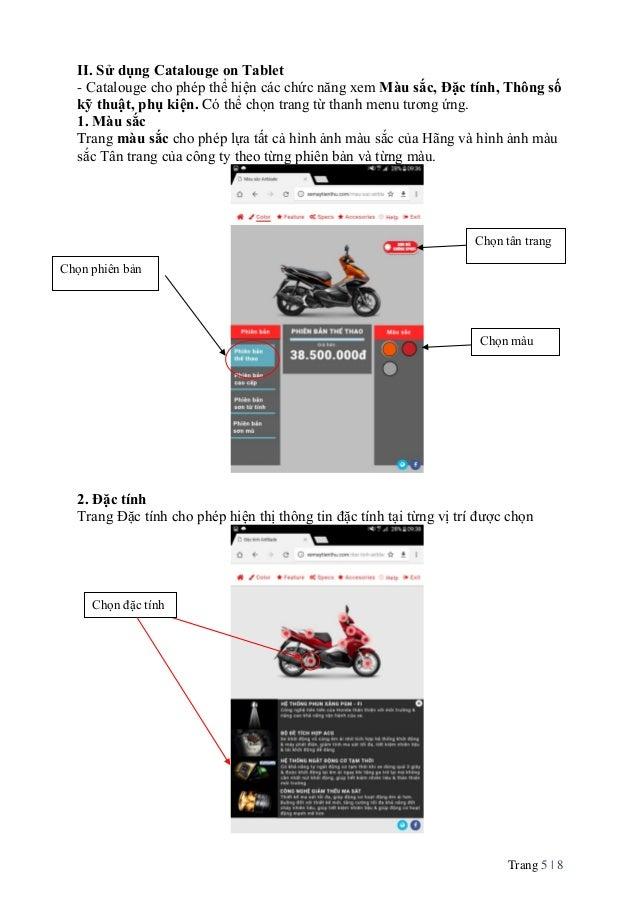 Trang 5   8 II. Sử dụng Catalouge on Tablet - Catalouge cho phép thể hiện các chức năng xem Màu sắc, Đặc tính, Thông số kỹ...