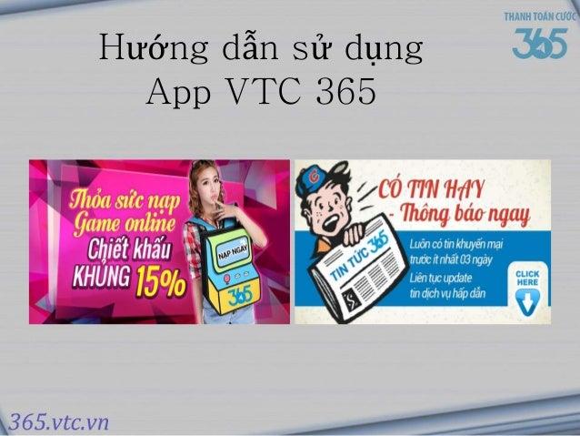 Hướng dẫn sử dụng  App VTC 365