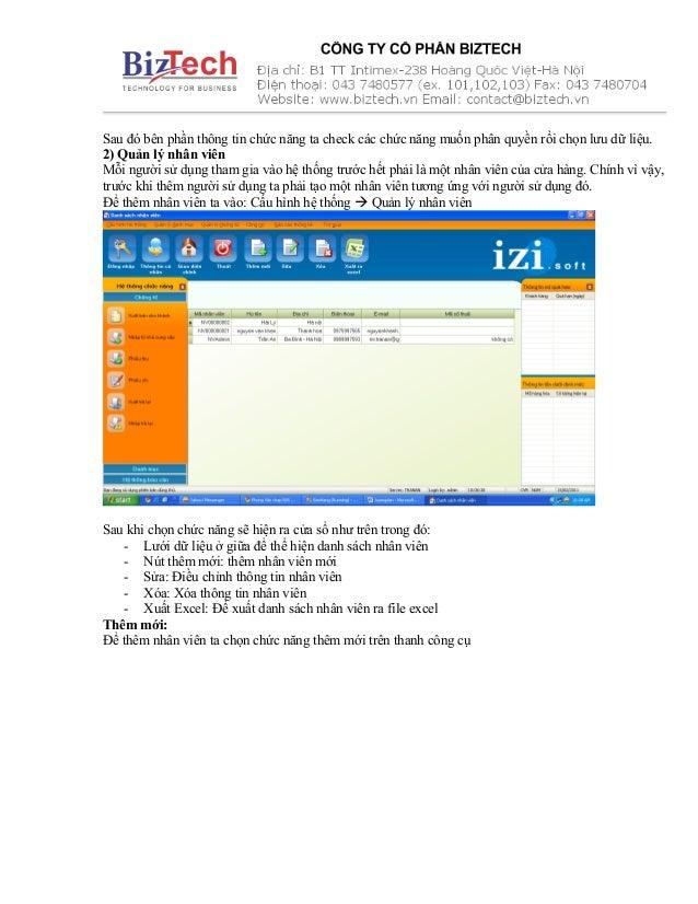 Sau đó bên phần thông tin chức năng ta check các chức năng muốn phân quyền rồi chọn lưu dữ liệu. 2) Quản lý nhân viên Mỗi ...