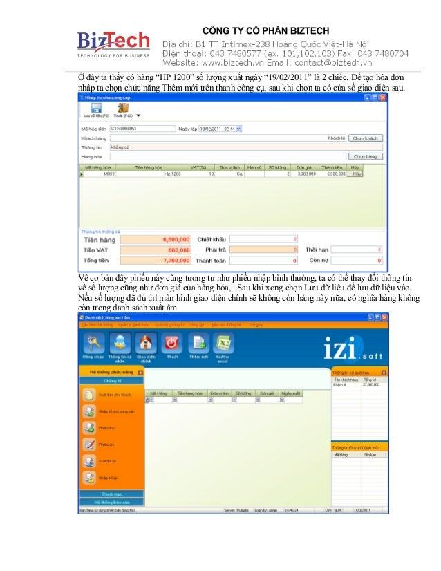 """Ở đây ta thấy có hàng """"HP 1200"""" số lượng xuất ngày """"19/02/2011"""" là 2 chiếc. Để tạo hóa đơn nhập ta chọn chức năng Thêm mới..."""