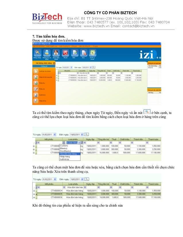 7. Tìm kiếm hóa đơn. Được sử dụng để tìm kiếm hóa đơn Ta có thể tìm kiếm theo ngày tháng, chọn ngày Từ ngày, Đến ngày và ấ...