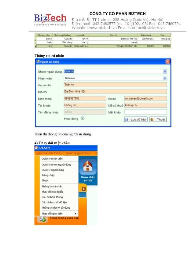 Thông tin cá nhân Hiển thị thông tin của người sử dụng 4) Thay đổi mật khẩu