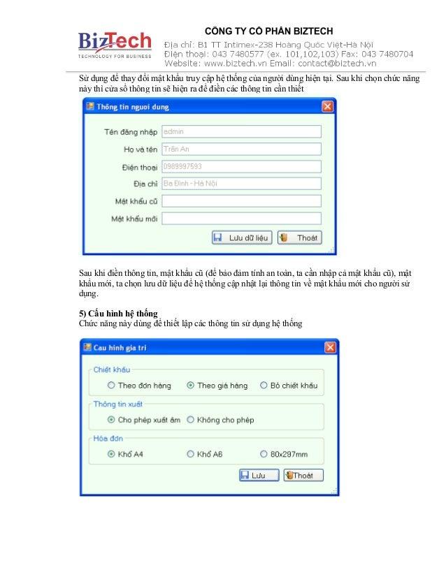 Sử dụng để thay đổi mật khẩu truy cập hệ thống của người dùng hiện tại. Sau khi chọn chức năng này thì cửa sổ thông tin sẽ...