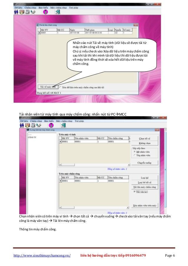 http://www.sieuthimaychamcong.vn/ liên hệ hướng dẫn trực tiếp 0916096479 Page 6 Tải nhân viên từ máy tính qua máy chấm côn...
