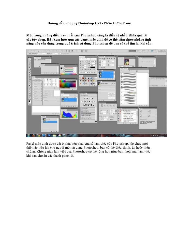 Hướng dẫn sử dụng Photoshop CS5 - Phần 2: Các PanelMột trong những điều hay nhất của Photoshop cũng là điều tệ nhất: đó là...
