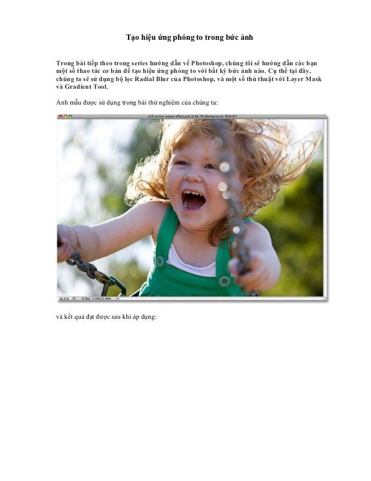 Tạo hiệu ứng phóng to trong bức ảnhTrong bài tiếp theo trong series hướng dẫn về Photoshop, chúng tôi sẽ hướng dẫn các bạn...