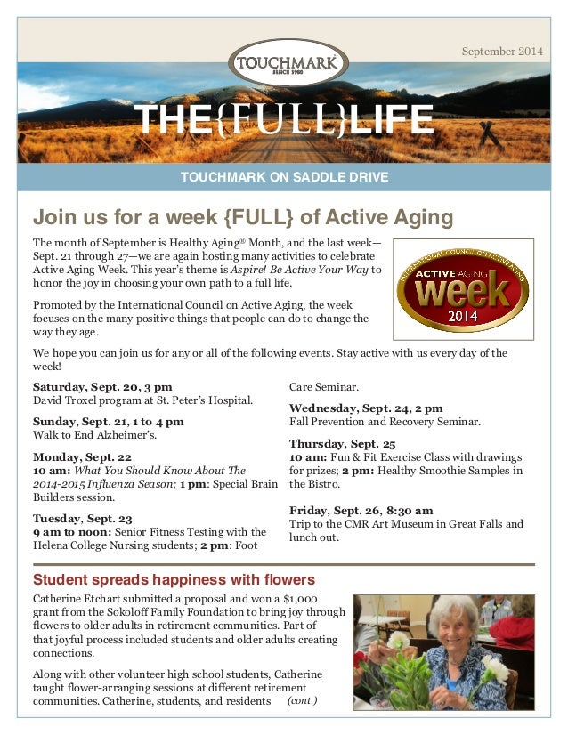 TOUCHMARK ON SADDLE DRIVE  THE{FULL}LIFE  September 2014  The month of September is Healthy Aging® Month, and the last wee...