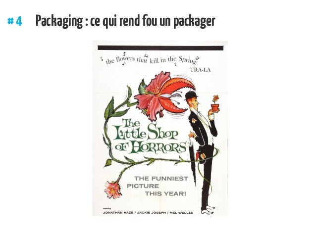 #4 Packaging:cequirendfouunpackager