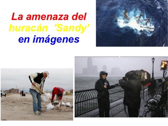 La amenaza delhuracán Sandy  en imágenes