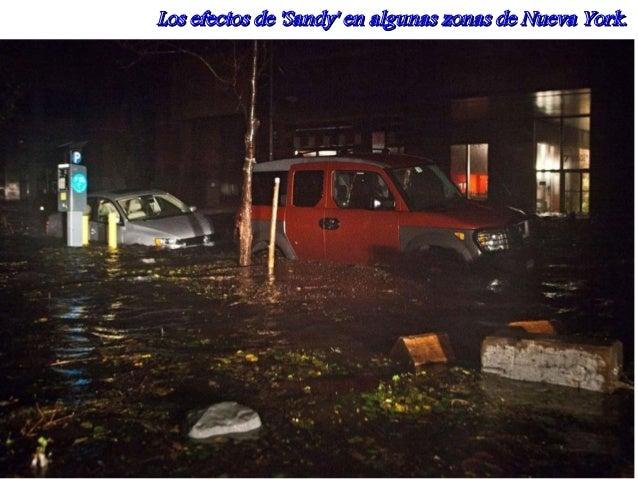 Los efectos de Sandy en algunas zonas de Nueva York.