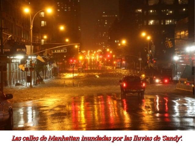 Las calles de Manhattan inundadas por las lluvias de Sandy.