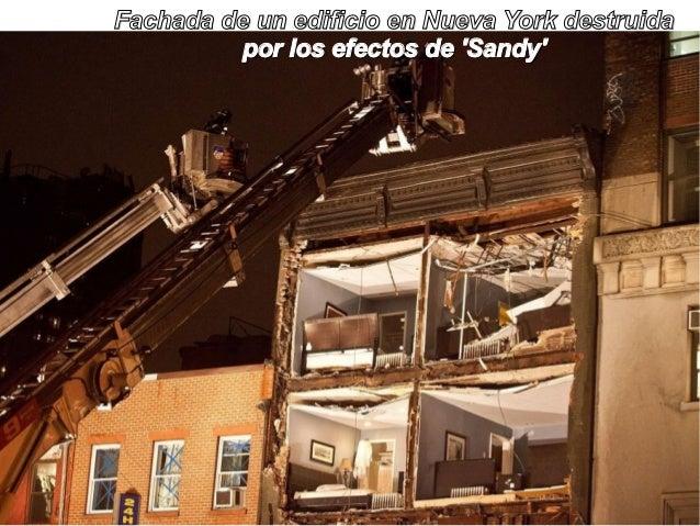 Fachada de un edificio en Nueva York destruida         por los efectos de Sandy
