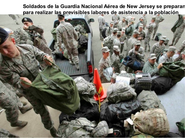Soldados de la Guardia Nacional Aérea de New Jersey se preparanpara realizar las previsibles labores de asistencia a la po...