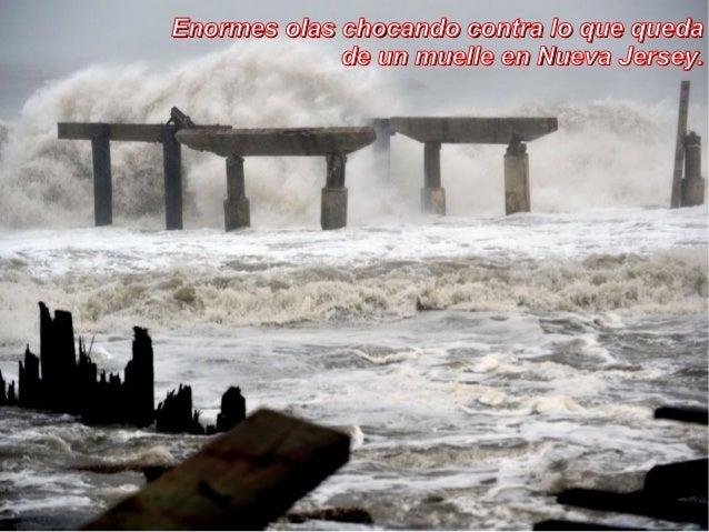Enormes olas chocando contra lo que queda             de un muelle en Nueva Jersey.