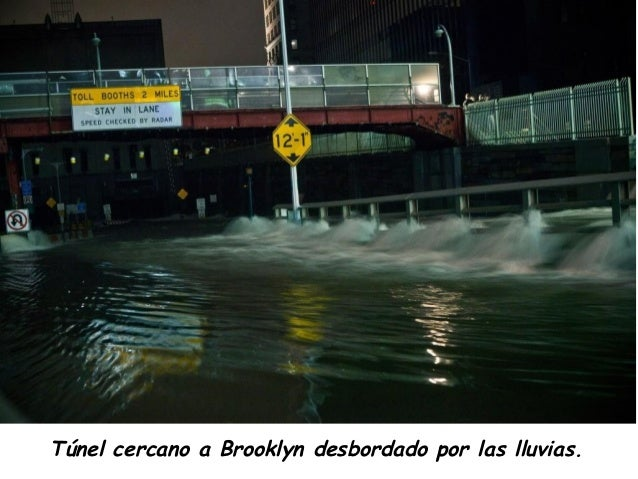 Túnel cercano a Brooklyn desbordado por las lluvias.