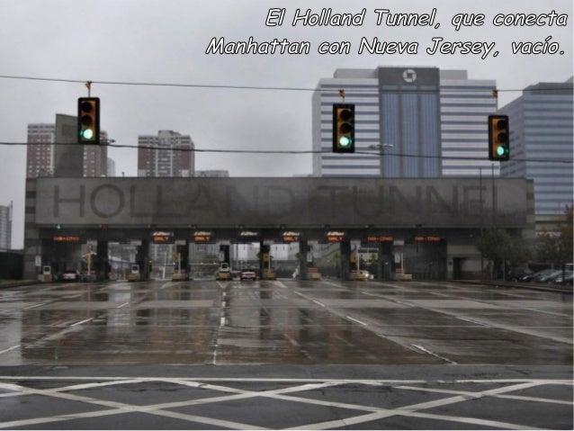 El Holland Tunnel, que conectaManhattan con Nueva Jersey, vacío.