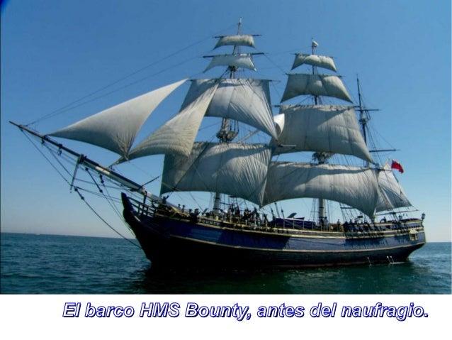 El barco HMS Bounty, antes del naufragio.