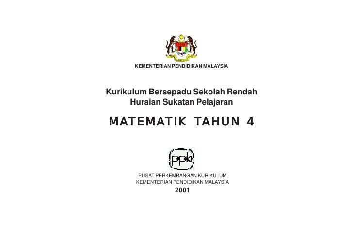 KEMENTERIAN PENDIDIKAN MALAYSIAKurikulum Bersepadu Sekolah Rendah      Huraian Sukatan PelajaranMATEMATIK TAHUN 4MATEMA  T...