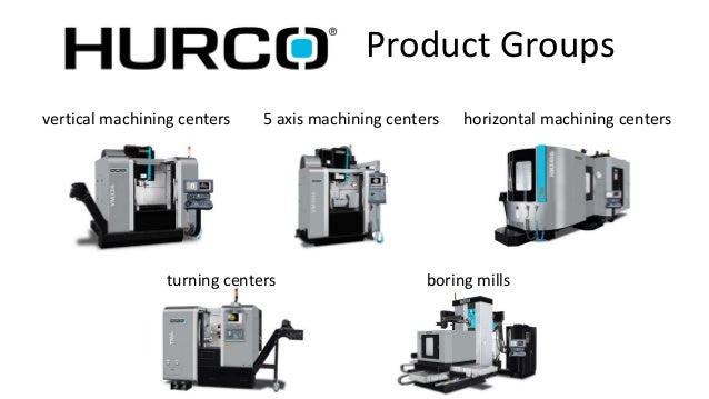 Hurco Product Line