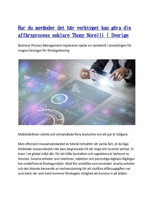 Hur du använder det här verktyget kan göra din affärsprocess enklare Thony Norelli | Sverige Business Process Management-m...