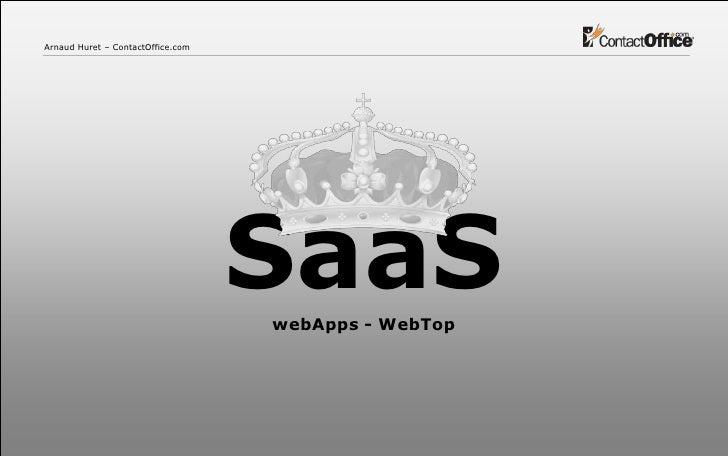Arnaud Huret – ContactOffice.com                                        SaaS                                    webApps - ...