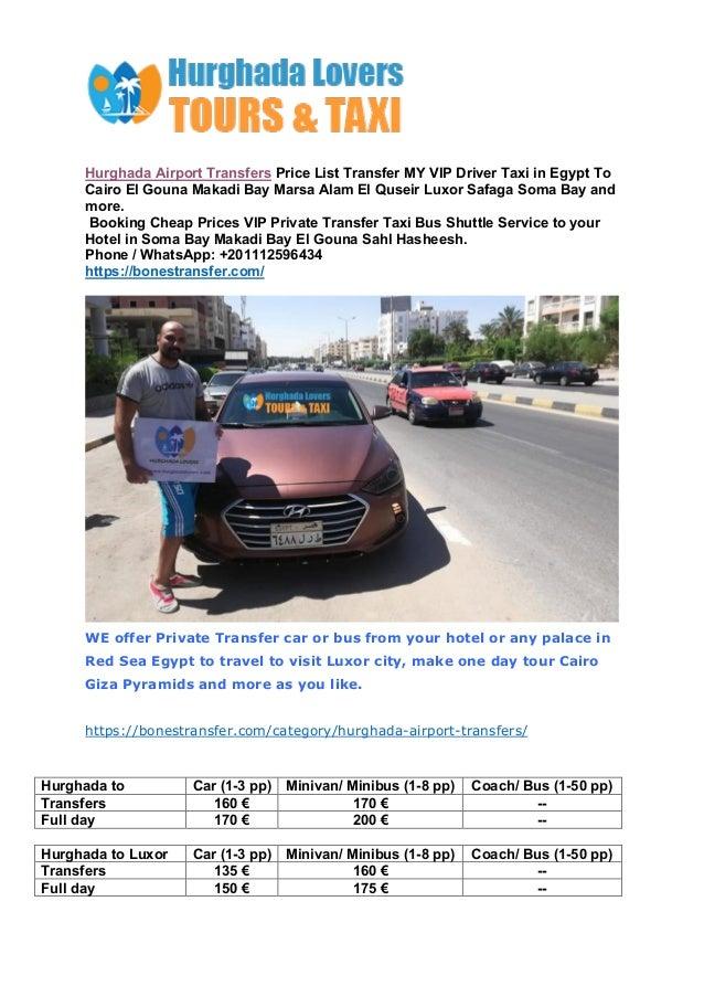 Hurghada Airport Transfers Price List Transfer MY VIP Driver Taxi in Egypt To Cairo El Gouna Makadi Bay Marsa Alam El Quse...