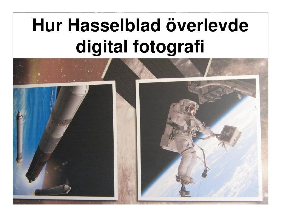 Hur Hasselblad överlevde      digital fotografi