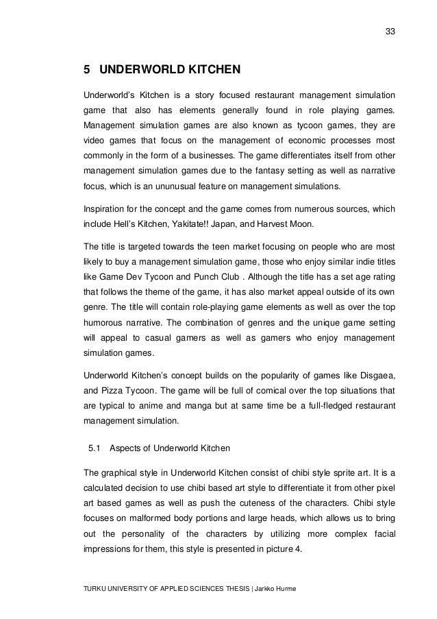 33 TURKU UNIVERSITY OF APPLIED SCIENCES THESIS | Jarkko Hurme 5 UNDERWORLD KITCHEN Underworld's Kitchen is a story focused...