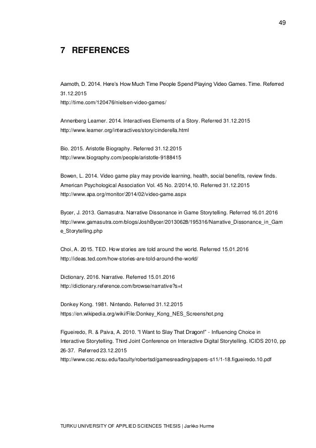 49 TURKU UNIVERSITY OF APPLIED SCIENCES THESIS | Jarkko Hurme 7 REFERENCES Aamoth, D. 2014. Here's How Much Time People Sp...