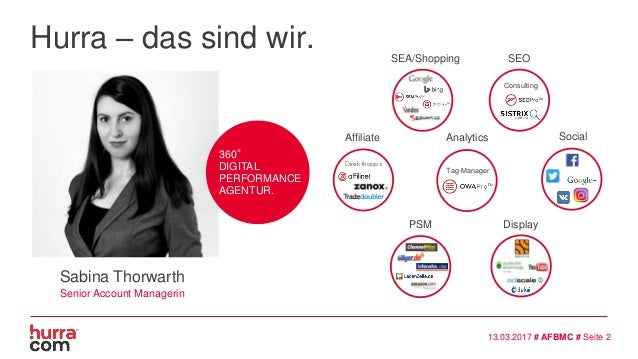 Hurra – das sind wir. SEO Consulting Affiliate Direktkoops SEA/Shopping PSM Analytics Tag-Manager Display Social Sabina Th...