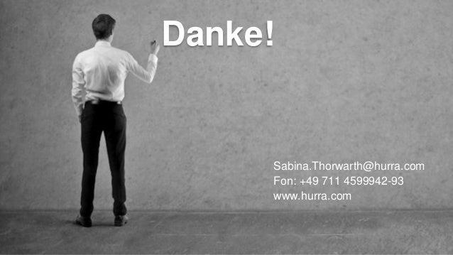 13.03.2017 # Unternehmenspräsentation # Seite 29 Danke! Sabina.Thorwarth@hurra.com Fon: +49 711 4599942-93 www.hurra.com