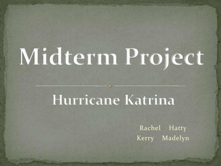 Rachel Hatty Kerry Madelyn