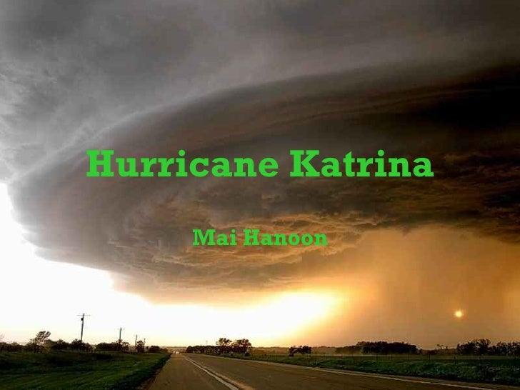 Hurricane Katrina Mai Hanoon