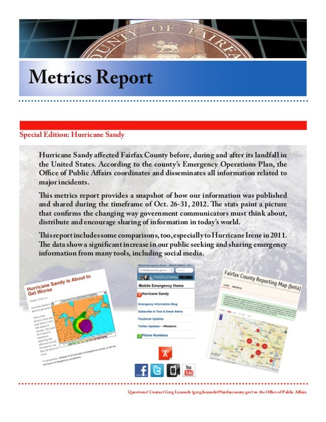 Metrics ReportSpecial Edition: Hurricane Sandy     Hurricane Sandy affected Fairfax County before, during and after its la...